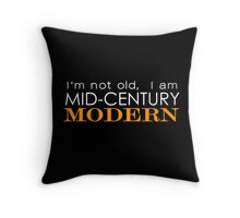 Middle Age Is The New Black Throw Pillow