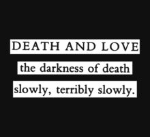 Death and Love: The Darkness of Death by BlankAndVoid