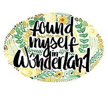 Found Myself in Wonderland by alicesboutique