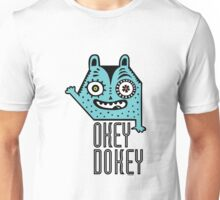 Okey Dokey Monster Unisex T-Shirt