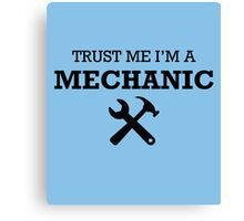 TRUST ME I'M A MECHANIC Canvas Print