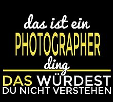 DAS IST EIN PHOTOGRAPHER DING by yuantees