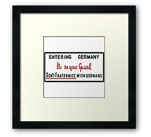 Be on Your Guard, Don't Fraternize with Germans WWII Sign Framed Print