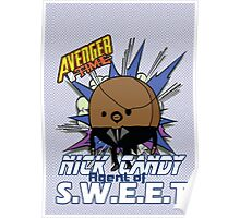 Nick Candy Agent of S.W.E.E.T - Avenger Time Poster