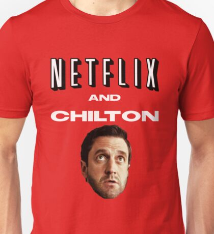 Netflix and Chilton Unisex T-Shirt
