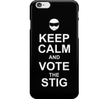 keep calm and vote the stig iPhone Case/Skin