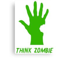 Think Zombie Parody T Shirt Canvas Print