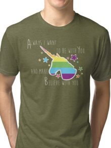 Always I want to be with You Tri-blend T-Shirt