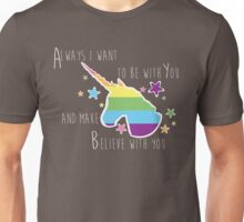 Always I want to be with You Unisex T-Shirt
