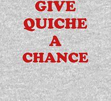 'Give Quiche A Chance' Unisex T-Shirt