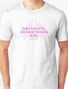 """Jane Austen: """"Obstinate Headstrong Girl"""" (Pink) Unisex T-Shirt"""