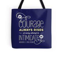 "Jane Austen: ""My Courage Always Rises"" Tote Bag"