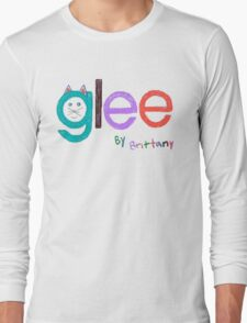 Glee by Brittany  Long Sleeve T-Shirt