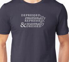 Depressed, Emotionally Repressed, & Seasonally Dressed Unisex T-Shirt