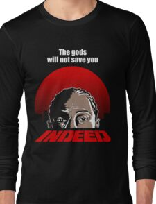 Indeed. Long Sleeve T-Shirt