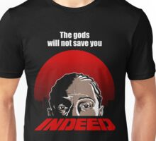 Indeed. Unisex T-Shirt