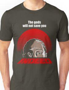 Indeed. Unisex T-Shirt