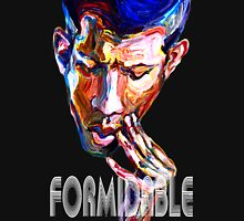 Formidable Unisex T-Shirt