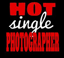 HOT SINGLE PHOTOGRAPHER by yuantees