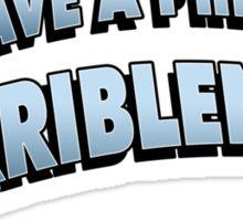 PHD in HORRIBLENESS Sticker