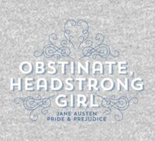 "Jane Austen: ""Obstinate Headstrong Girl"" One Piece - Long Sleeve"