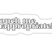 Touch Me Sticker
