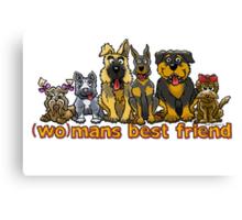 (WO)MANS BEST FRIEND Canvas Print