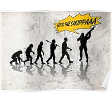 Get to the choppaaa Poster