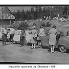 Weekend at Tatra Mountains . Głodówka. Poland . 1961, Hmm... 50 years ago. My autobiography. Views (171) thanks!   featured in1950+ Planes Trains n Automobiles. by © Andrzej Goszcz,M.D. Ph.D