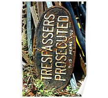 Trespassers Prosecuted Poster