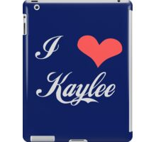 I love Kaylee for Dark Colors iPad Case/Skin