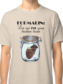 Formalin: Fix your broken heart Classic T-Shirt