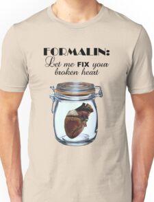 Formalin: Fix your broken heart Unisex T-Shirt