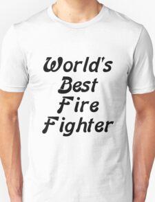 World's Best Fire Fighter T-Shirt