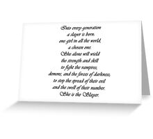 She is the Slayer Greeting Card