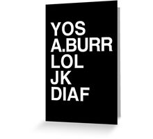 Your Obedient Servant, A.Burr Greeting Card
