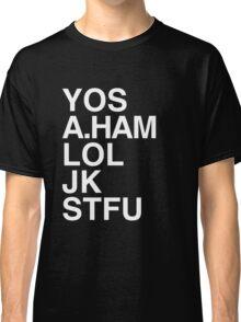 Your Obedient Servant, A.Ham Classic T-Shirt