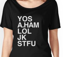 Your Obedient Servant, A.Ham Women's Relaxed Fit T-Shirt