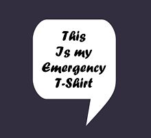 'This Is My Emergency T-Shirt' Unisex T-Shirt