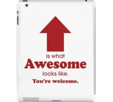 What Awesome Looks Like (red) iPad Case/Skin