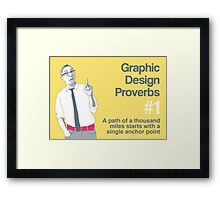 Graphic Design Proverbs 1 Framed Print