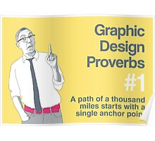 Graphic Design Proverbs 1 Poster
