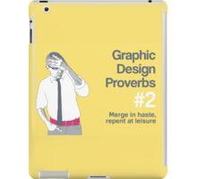 Graphic Design Proverbs 2 iPad Case/Skin