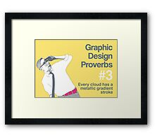 Graphic Design Proverbs 3 Framed Print