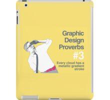 Graphic Design Proverbs 3 iPad Case/Skin