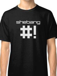 shebang #! Classic T-Shirt