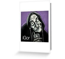 iGor Greeting Card