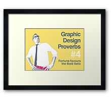 Graphic Design Proverbs 4 Framed Print