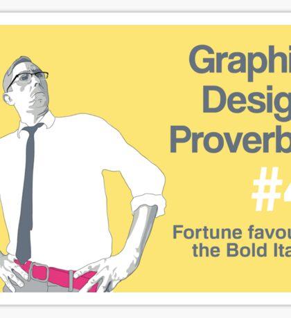 Graphic Design Proverbs 4 Sticker