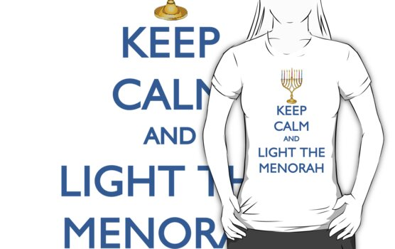 HANUKKAH - KEEP CALM AND LIGHT THE MENORAH by thischarmingfan